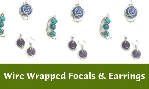 Wire Wrapped Focals and Earrings