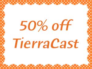 TierraCast Closeout